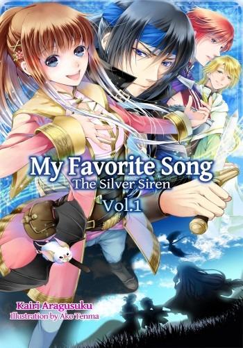My Favorite Song ~The Silver Siren~ - That Novel Corner